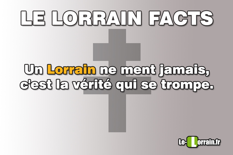 lorrain-facts-mensonge