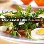 Recette de la salade de pissenlit à la chaude meurotte