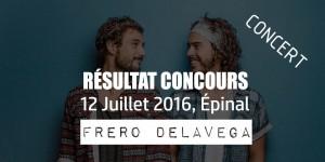resultat-concours-concert-frero-delavega-epinal-12-juillet-2016
