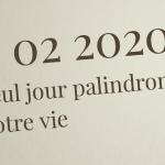 02/02/2020, le seul jour palindrome de votre vie